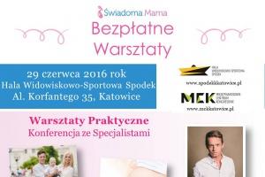 Świadoma Mama konferencja w Spodku