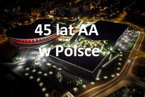 45 lat AA w Polsce w Spodku 2019