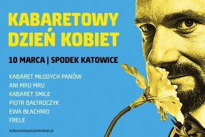 kabaretowy-dzien-kobiet w Spodku