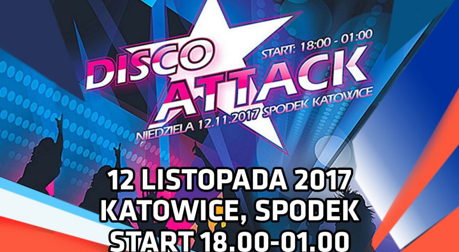 Disco Attack w Spodku