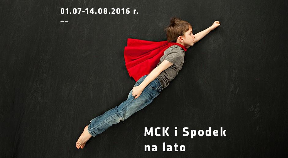 MCK i Spodek na lato