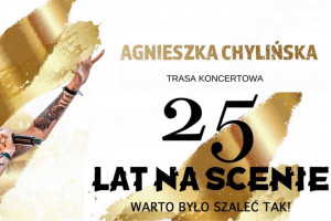 "Agnieszka Chylińska ""It was worth going crazy like this!"" 25 years on stage"