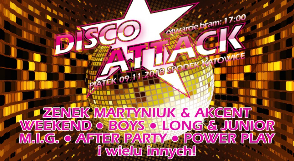 Disco Attack w Spodku 2018